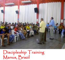 Discipleship Training in Manus, Brazil