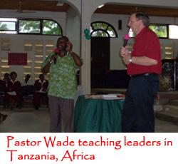 Pastor Wade teaching leaders in Tanzania, Africa